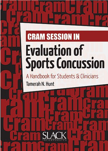 Cram Session in Evaluation of Sports Concussion: A Handbook for Students & Clinicians