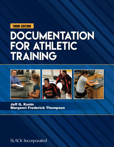 Documentation for Athletic Training, Third Edition