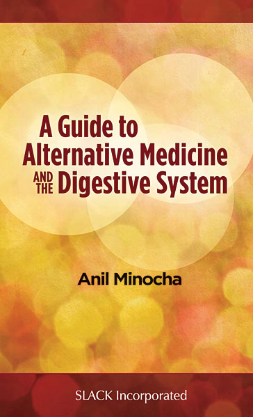 Guide to Alternative Medicine and the Digestive System