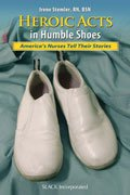 Heroic Acts in Humble Shoes: America
