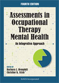 Assessments in Occupational Therapy Mental Health Fourth Edition