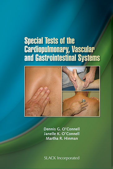Special Tests of the Cardiopulmonary, Vascular and Gastrointestinal Systems