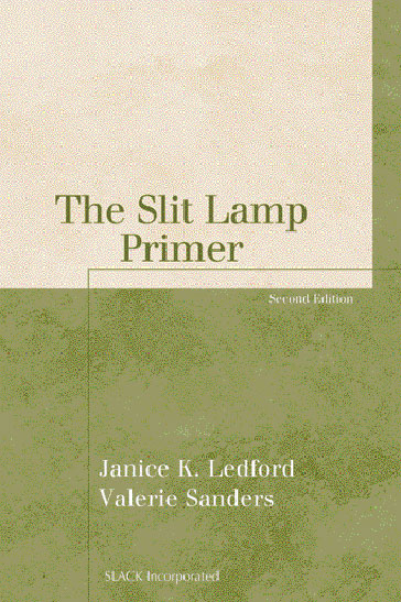 Slit Lamp Primer, Second Edition