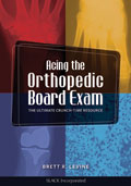 Acing the Orthopedic Board Exam