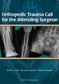 Orthopedic Trauma Call for the Attending Surgeon