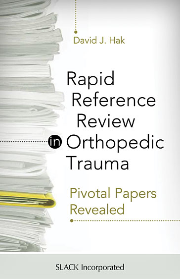 Rapid Reference Review in Orthopedic Trauma: Pivotal Papers Revealed