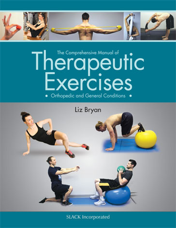Comprehensive Manual of Therapeutic Exercises: Orthopedic and General Conditions