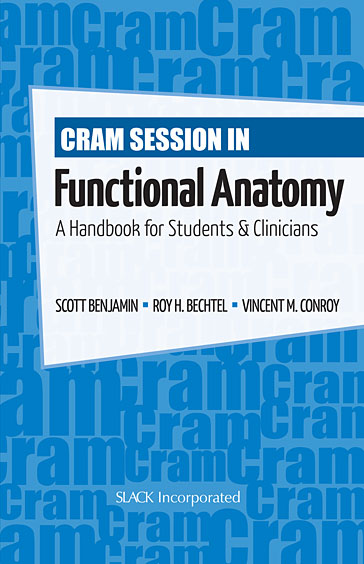 Cram Session in Functional Anatomy: A Handbook for Students & Clinicians