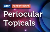 Periocular Topicals