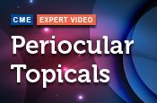Periocular Topicals