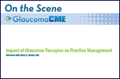 Impact of Glaucoma Therapies on Practice Managment