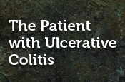The Patient with Ulcerative Colitis