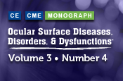 Ocular Surface Diseases, Disorders, and Dysfunctions: Volume 3, Number 4