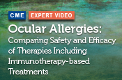 Ocular Allergies: Comparing Safety and Efficacy of Therapies Including Immunotherapy-based Treatments