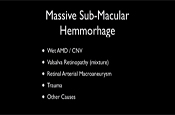 Contemporary Management of Massive Sub-Macular Hemorrhage