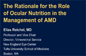 The Rationale for the Role of Ocular Nutrition in the Management of AMD