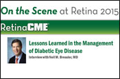 Lessons Learned in the Management of Diabetic Eye Disease