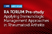 RA Forum Pre-study: Applying Immunologic Management Approaches in Rheumatoid Arthritis