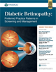 Diabetic Retinopathy: Preferred Practice Patterns in Screening and Management