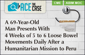 Ace the Case: A 69-Year-Old Man Presents With 4 Weeks of 5 to 6 Loose Bowel Movements Daily After a Humanitarian Mission to Peru