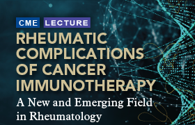 Rheumatic Complications of Cancer Immunotherapy: A New and Emerging Field in Rheumatology