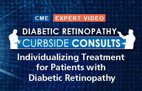 Diabetic Retinopathy Curbside Consults: Individualizing Treatment for Patients With Diabetic Retinopathy
