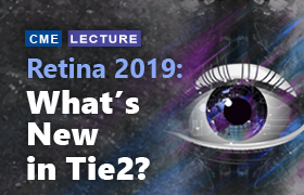Retina 2019: What's New in Tie2?