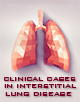 Clinical Cases in Interstitial Lung Disease