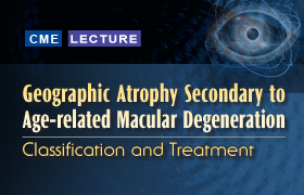 Geographic Atrophy Secondary to Age-related Macular Degeneration: Classification and Treatment