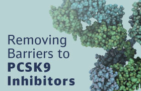 Removing Barriers to PCSK9 Inhibitors