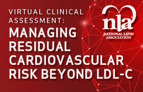 Virtual Clinical Assessment: Managing Residual Cardiovascular Risk Beyond LDL-C