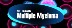 At Issue: Multiple Myeloma Resource Center