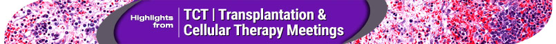 TCT | Transplantation & Cellular Therapy Meeting