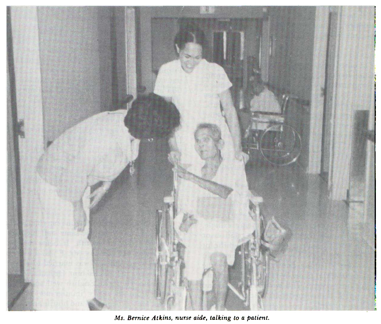 Ms. Bernice Atkins: nurse aide, talking to a patient.
