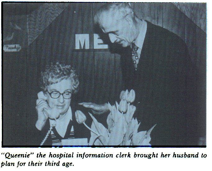 """""""Queenie"""" the hospital information clerk brought her husband to plan for their third age."""