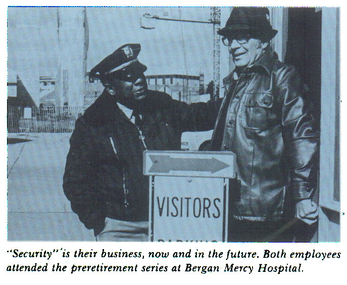 """""""Security""""'is their business, now and in the future. Both employees attended the preretirement series at Bergan Mercy Hospital."""