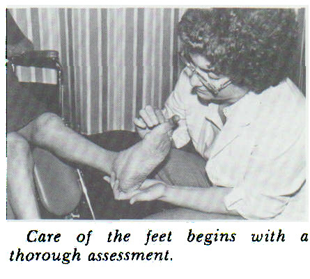 Care of the feet begins with a thorough assessment.