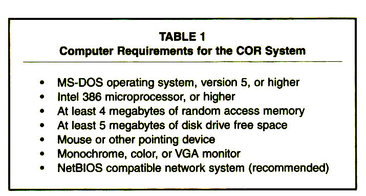 TABLE 1Computer Requirements for the COR System