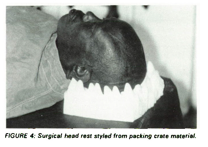 FIGURE 4: Surgical head rest styled from packing crate material.